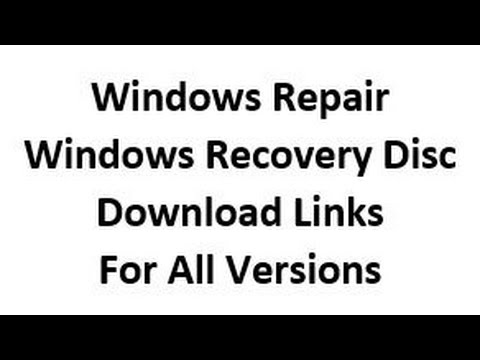 Windows 10, 8 and 7 System Repair Recovery Disc Download