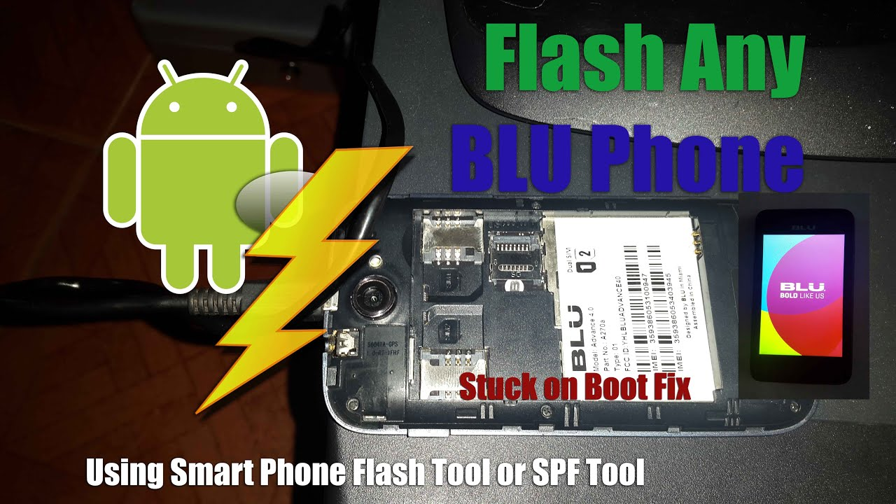 How to use Smart Phone Flash Tool to Flash any BLU Smartphone