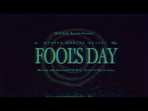 E.U. Afool - FOOL'S DAY (official short film)