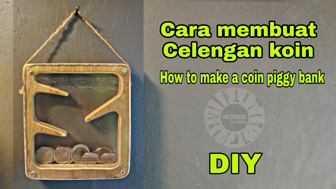 Membuat Celengan Uang Koin Dari Kayu | Make a coin piggy bank from wood