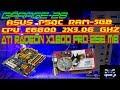 ASUS P5QC CPU Pentium Core Duo E6600 2x3 GHz RAM-3GB ATI Radeon X1600 PRO 256 MB