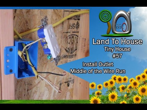 Tiny House 57 Install Outlet Middle Of The Wire Run Youtube