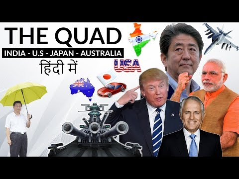 The Quad grouping - India Australia USA Japan - Should China