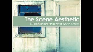 The Scene Aesthetic - We