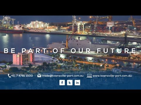 Port of Townsville - Opportunity and Investment in Northern Australia