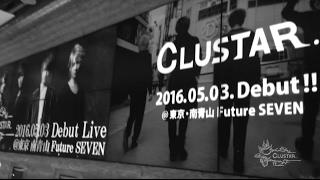 ムービングエンターテインメントグループ「CLUSTAR.」 Mens 2016.05.03 ...