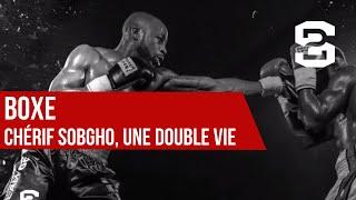 Chérif Sobgho : une double vie de boxe