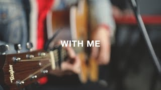 Life Church Music - With Me (Acoustic)