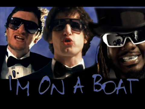 [HQ] The Lonely Island ft. T-Pain - I'm On A Boat + Lyrics