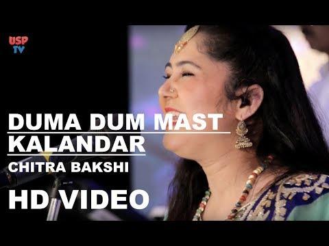 Duma Dum Mast Kalandar | Qawwali | Sufi Music | Spiritual Song | Chitra Bakshi