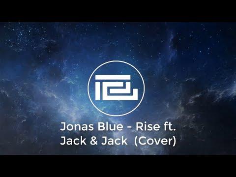 Jonas Blue - Rise  (Lyrics & Cover)