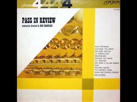 Pass in Review: Bob Sharples, 1961 - London Phase Four Stereo Recording