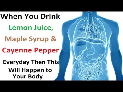 When You Drink Lemon Juice, Maple Syrup & Cayenne Pepper Everyday Then This Will Happen to Your Body