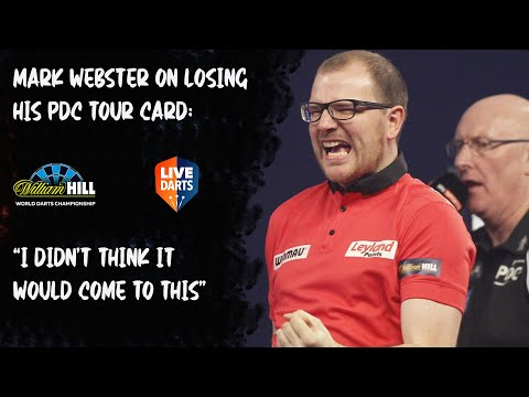 "Mark Webster on losing his PDC Tour Card: ""I didn't think it would come to this"""