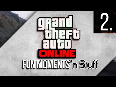 GTA 5 Online - Fun Moments 'n Stuff - ...