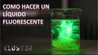 Como hacer un líquido fluorescente. FLUORESCENCIA