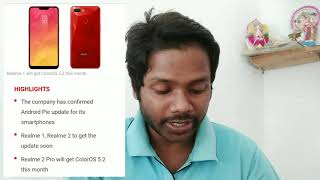 Realme 1 Realme 2 Realme 2 pro to Get Android Pir(P) Updated soon Company confirm