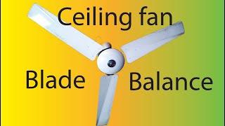 how to adjust ceiling fan balance|ceiling fan blade balance|ceiling fan blade balancing full detail