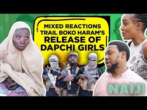 Street Gist: Mixed reactions trail Boko Haram's release of Dapchi Girls