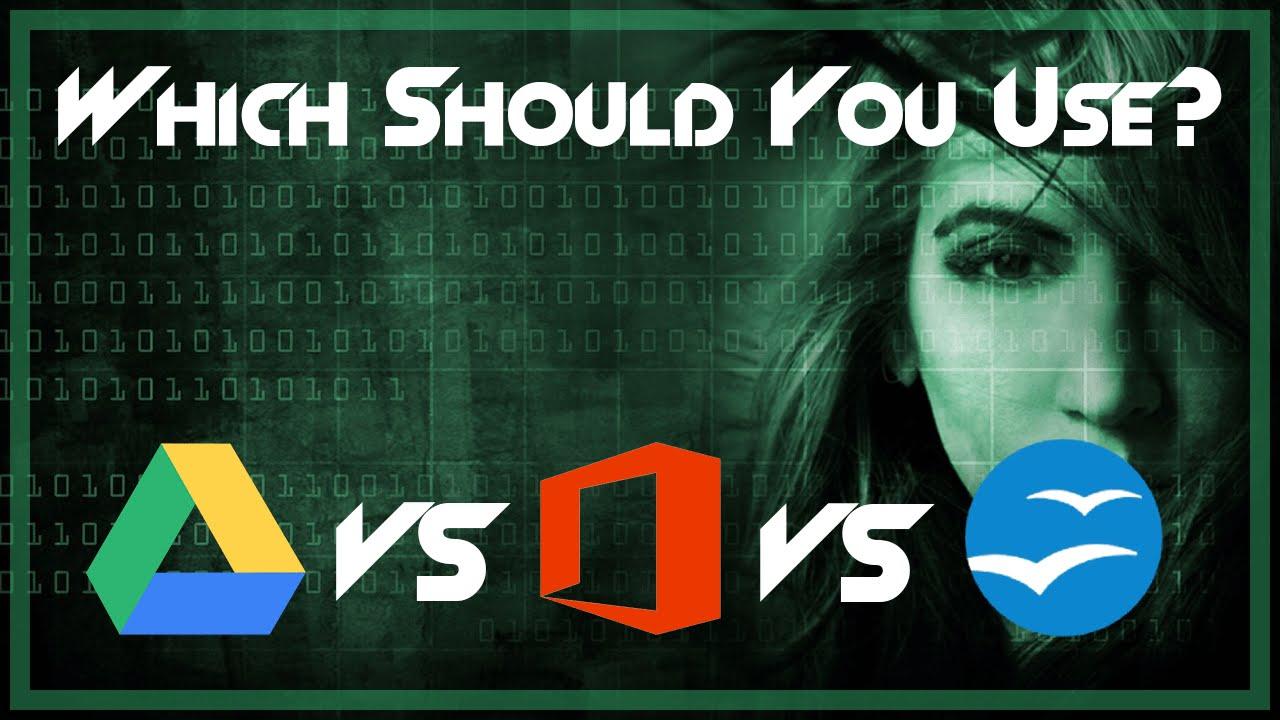 Google Drive / Docs vs Microsoft Office vs Open Office ► Best Office  Software Comparison