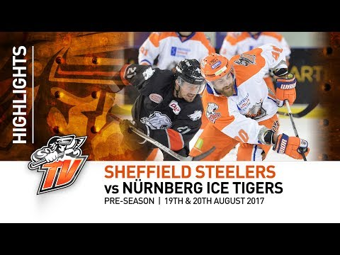 Sheffield Steelers v Nürnberg Ice Tigers - Pre-season - 19th & 20th August 2017