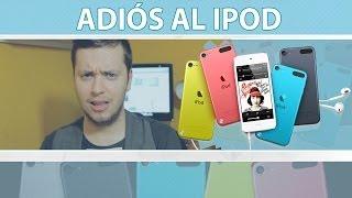 Adiós al iPod