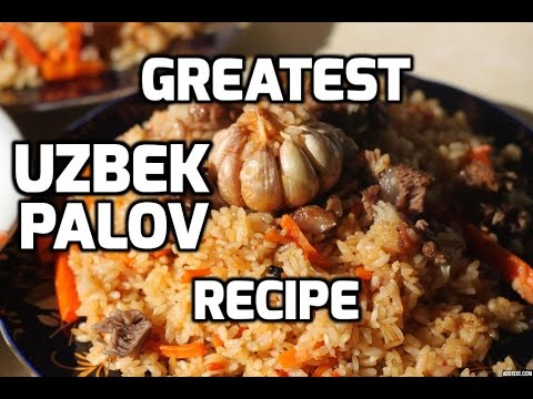 How to make the Greatest Uzbek Palov (Pilaf, Plov, Osh) [HD] Extended Version