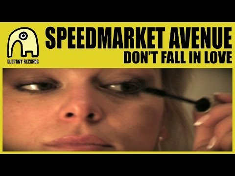 SPEEDMARKET AVENUE - Don't Fall In Love [Official]