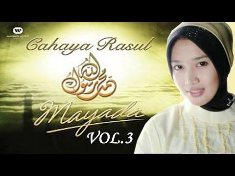 Sholawat Mayada Cahaya Rasul 3 - Ya Robbi Ya Rohman (Versi MP3)