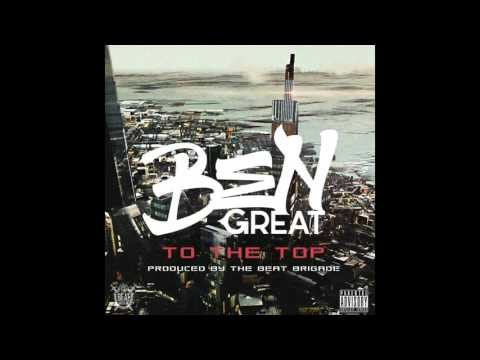 Ben Great - To The Top (Official Audio)