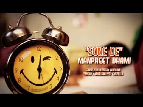 Sone De By Manpreet Dhami