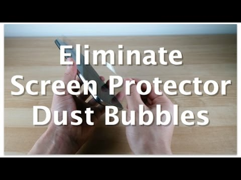 How to remove screen protector bubbles