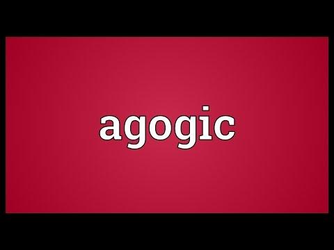 Agogic Meaning
