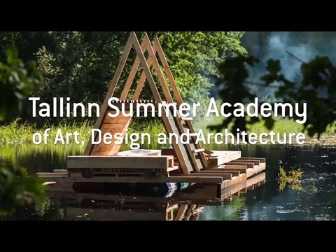 Tallinn Summer Academy of Art, Design and Architecture