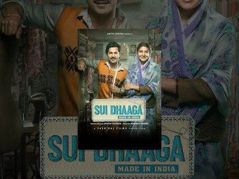 sui-dhaaga:-made-in-india