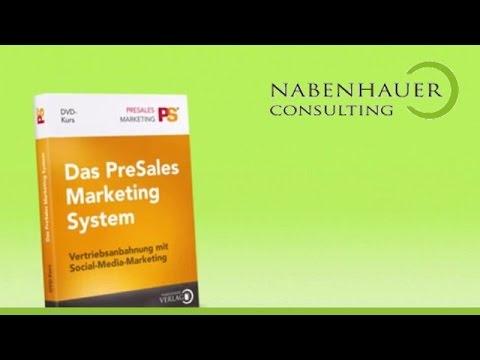 Das PreSales Marketing System  - Inhalt und Funktionsweise - Nabenhauer Consulting