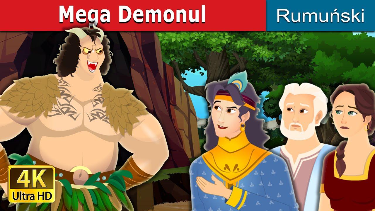 Mega Demonul | The Mega Demon in Romanian | Romanian Fairy Tales