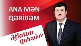 Eflatun Qubadov - Ana Men Qeribem 2018 (Audio)