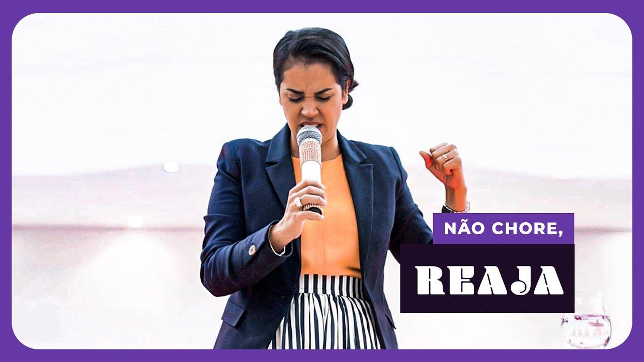 Camila Barros | Não Chore, Reaja!