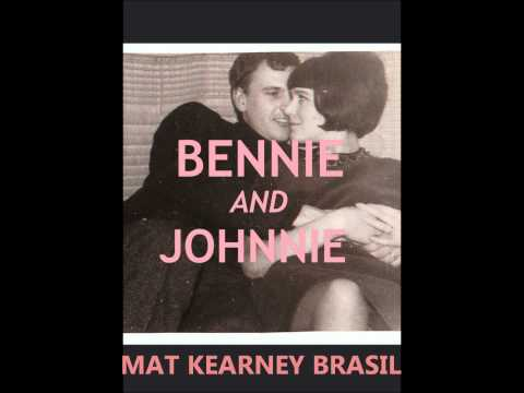 Mat Kearney - Bennie And Johnnie (With...
