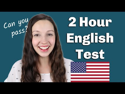 2 Hour English Test: How will you do?
