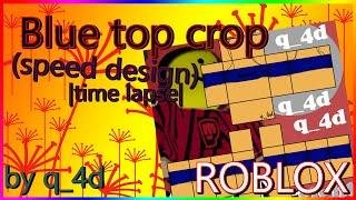 Tapa de cultivo de salsa azul ? Diseño de la velocidad ( Speed design) Lapso de tiempo ? Roblox Design Roblox