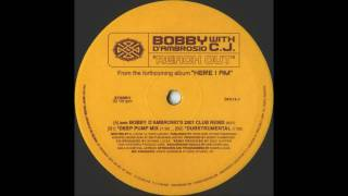 Bobby D'Ambrosio with C.J. - Reach Out (Bobby D's Club Mix)