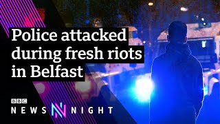 Belfast violence: What's caused unrest in Northern Ireland? - BBC Newsnight