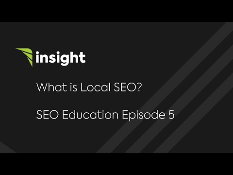 Ep 5: What is Local SEO?