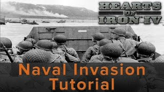 Hearts of Iron 4: Naval Invasion Tutorial<