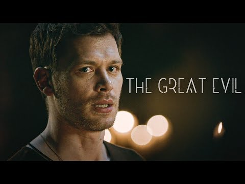 Klaus Mikaelson: The Great Evil