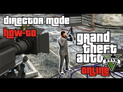 GTA 5 PC - Director Mode Tutorial