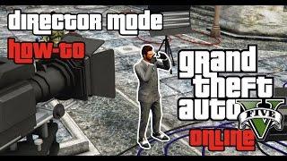 GTA 5 PC - Director Mode Tutorial