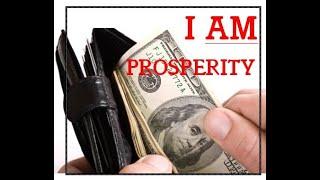 I AM PROSPERITY Affirmations - 10 min. a day